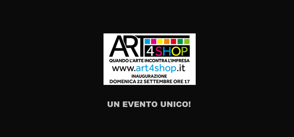 Art4shop – evento unico
